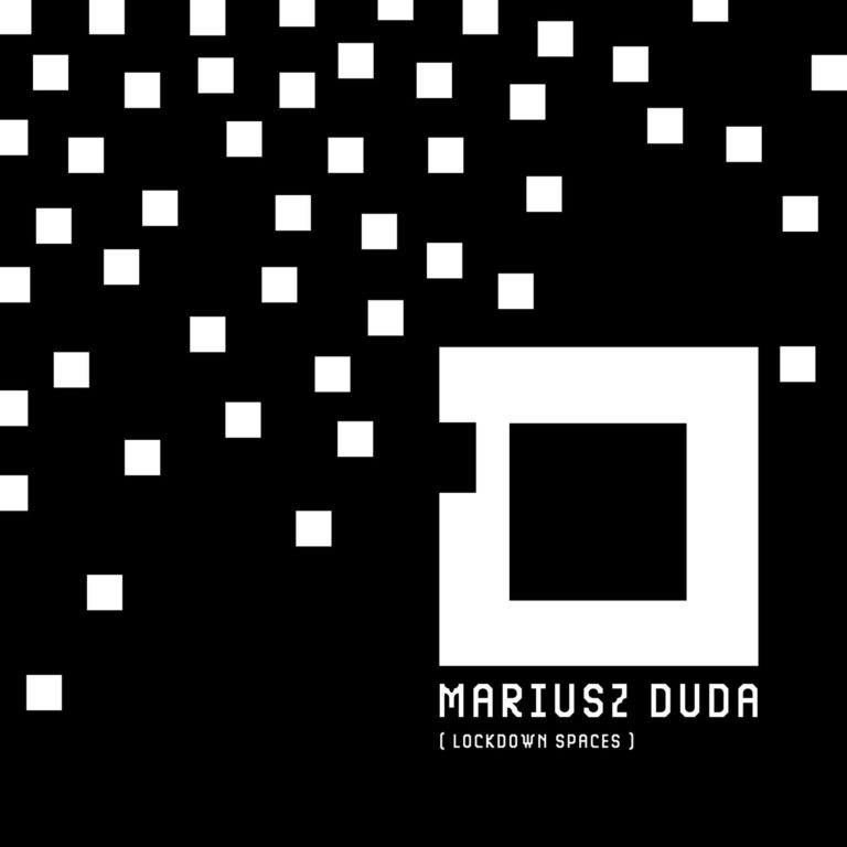 Mariusz Duda - Lockdown Spaces