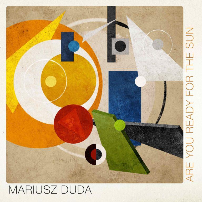 Are You Ready For The Sun - Mariusz Duda